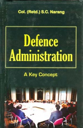 Defence Administration: Then and Now