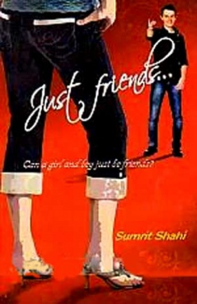 Just Friends-: Can a Girl and Boy Just be Friends
