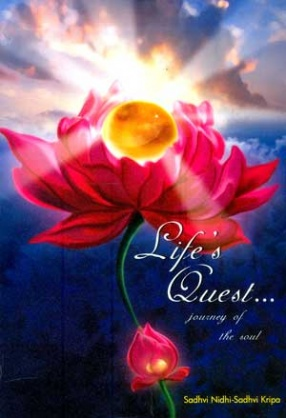 Life's Quest: Journey of the Soul from Bondage to Freedom