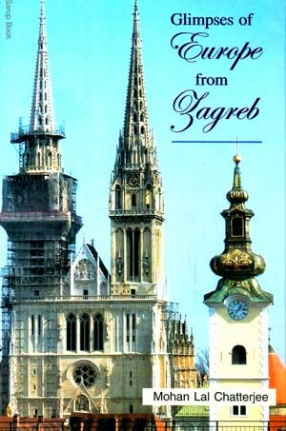 Glimpses of Europe from Zagreb