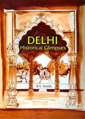 Delhi Historical Glimpses