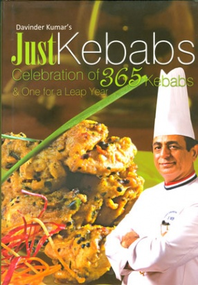 Just Kebabs: Celebration of 365 Kebabs & One for a Leap Year