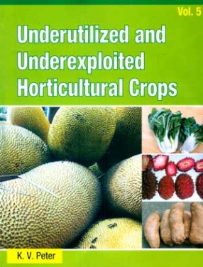 Underutilized and Underexploited Horticultural Crops (Volume V)