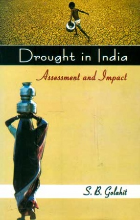 Drought in India: Assessment and Impact