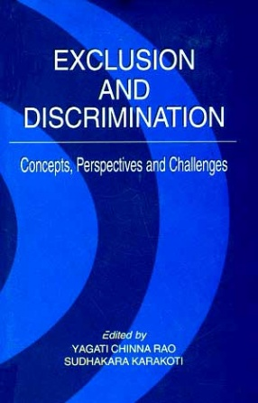 Exclusion and Discrimination: Concepts, Perspectives and Challenges