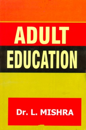 Adult Education: A Study of the Tribals