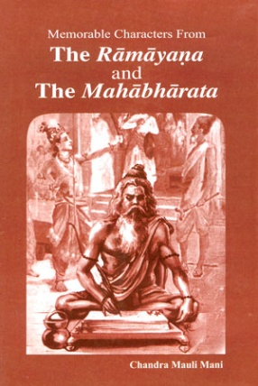 Memorable Characters From The Ramayana and The Mahabharata