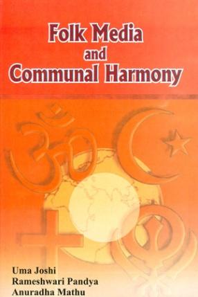 Folk Media and Communal Harmony
