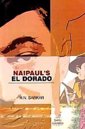 Naipaul's EL Dorado
