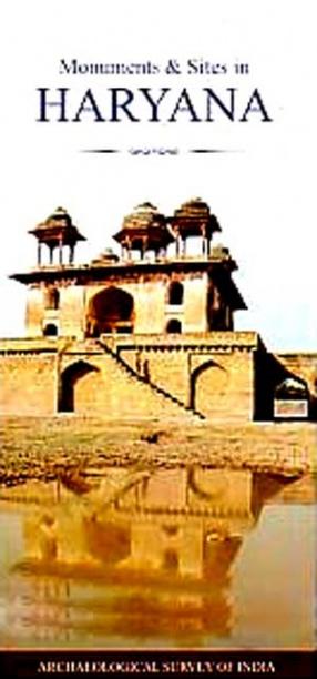 Monuments & Sites in Haryana