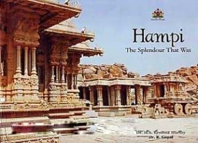 Hampi: The Splendour That Was