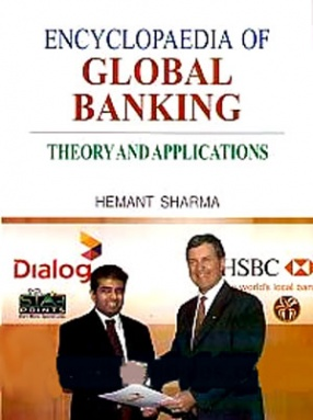 Encyclopaedia of Global Banking: Theory and Applications