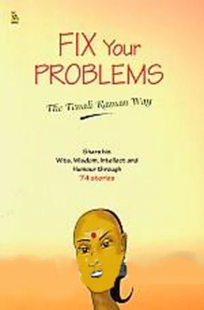 Fix Your Problems: The Tenali Ramans Way