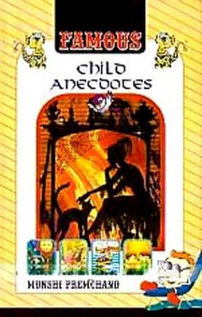 Famous Child Anecdotes