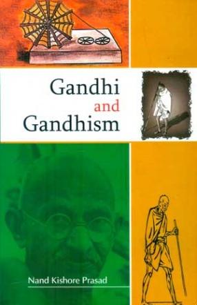 Gandhi and Gandhism