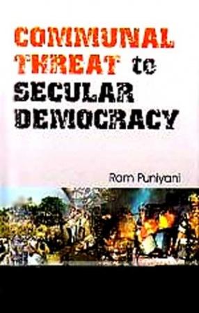 Communal Threat to Secular Democracy