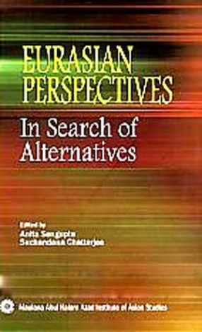 Eurasian Perspectives: In Search of Alternatives