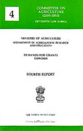 Fourth Report: Ministry of Agriculture: Demand for Grants (2009-2010)