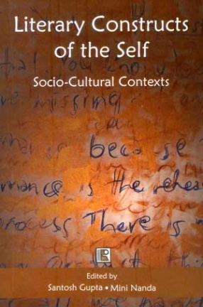 Literary Constructs of the Self: Socio-Cultural Contexts