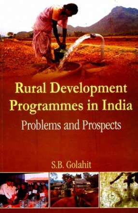 Rural Development Programmes in India: Problems and Prospects