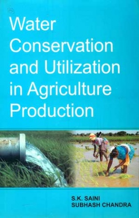 Water Conservation and Utilization in Agriculture Production