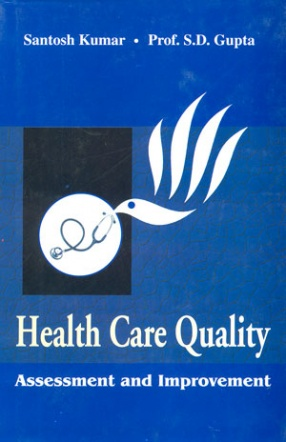 Health Care Quality: Assessment and Improvement