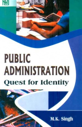 Public Administration: Quest for Identity