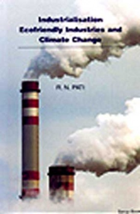Industrialisation, Ecofriendly Industries and Climate Change