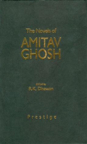 The Novels of Amitav Ghosh