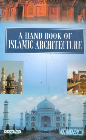 A Hand Book of Islamic Architecture