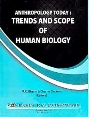 Anthropology Today: Ttrends and Scope of Human Biology