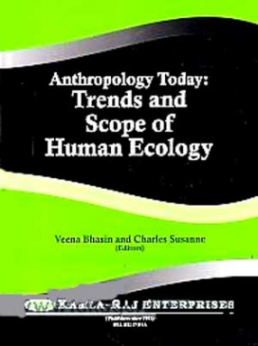 Anthropology Today: Trends and Scope of Human Ecology