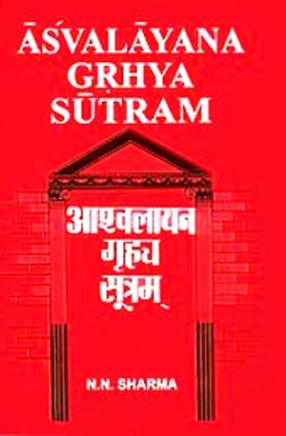 Asvalayana Grhyasutram