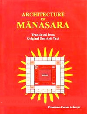 Architecture of Manasara (In 2 Volumes)