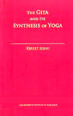 The Gita and Its Synthesis of Yoga
