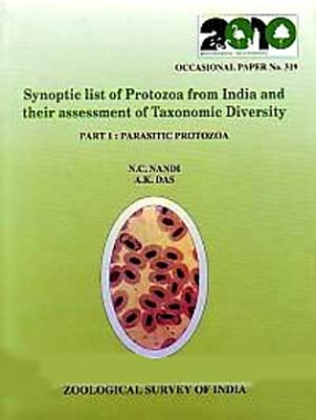 Synoptic List of Protozoa from India and Their Assessment of Taxonomic Diversity, Part 1