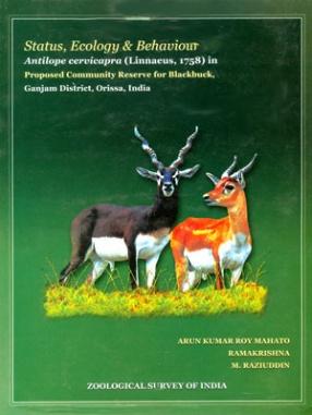 Status, Ecology & Behaviour of Antilope Cervicapra (Linnaeus, 1758) in Proposed Community Reserve for Balckbuck, Ganjam District, Orissa, India