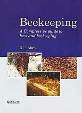 Beekeeping: A Comprehensive Guide on Bees and Beekeeping