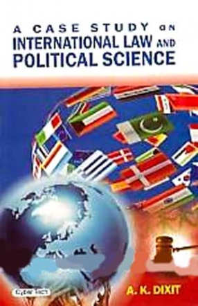A Case Study on International Law and Political Science