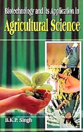 Biotechnology and Its Application in Agricultural Science