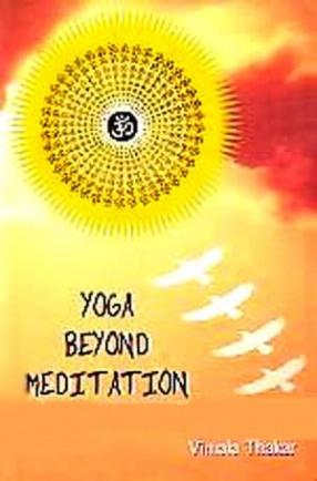 Yoga Beyond Meditation