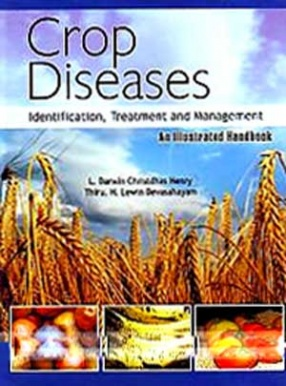 Crop Diseases: Identification, Treatment and Management: An Illustrated Handbook