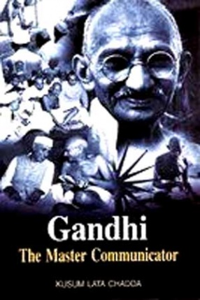 Gandhi: The Master Communicator