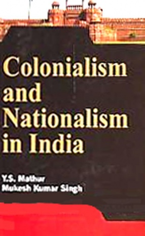 Colonialism and Nationalism in India