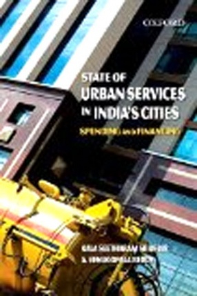 State of Urban Services in Indias Cities: Spending and Financing