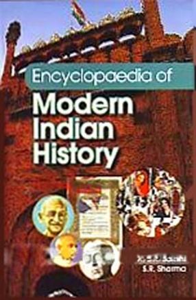 Encyclopaedia of Modern Indian History (In 5 Volumes)