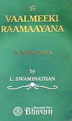 Vaalmeeki Raamaayana: A Revelation