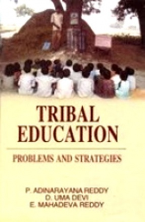 Tribal Education: Problems and Strategies
