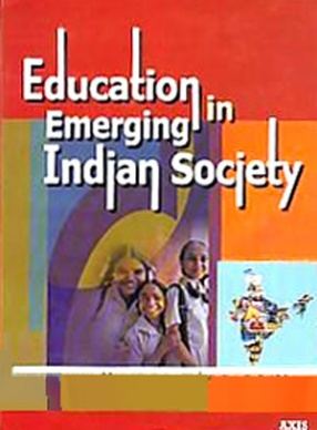 Education in Emerging Indian Society: Philosophical and Sociological Foundations of Education