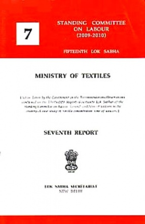 Seventh Report: Ministry of Textiles